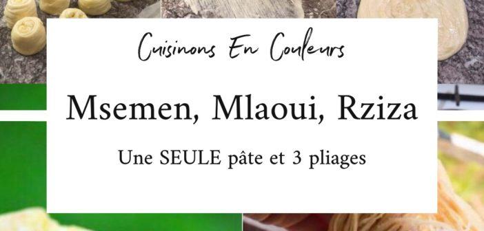 Msemen, Mlaoui et Rziza, la recette FACILE et INRATABLE avec UNE SEULE PÂTE et les 3 techniques de pliage